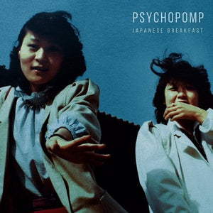 JAPANESE BREAKFAST <br/> <small>PSYCHOPOMP</small>