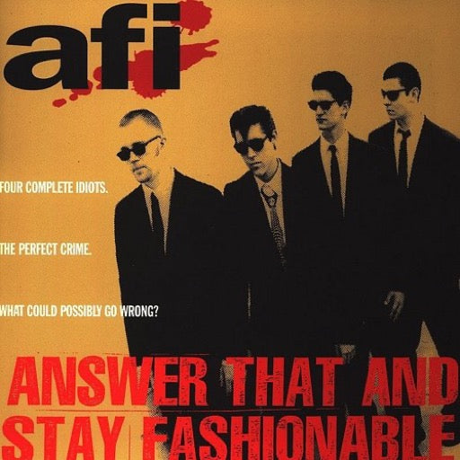 AFI <br/> <small>ANSWER THAT & STAY FASHIONABLE</small>