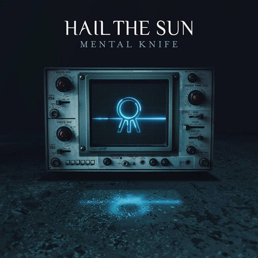 HAIL THE SUN <br/> <small>MENTAL KNIFE (COLV)</small>