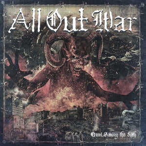 ALL OUT WAR <br/> <small>CRAWL AMONG THE FILTH</small>