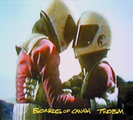 BOARDS OF CANADA <br/> <small>TWOISM</small>