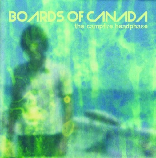 BOARDS OF CANADA <br/> <small>CAMPFIRE HEADPHASE (DLCD) (REI</small>