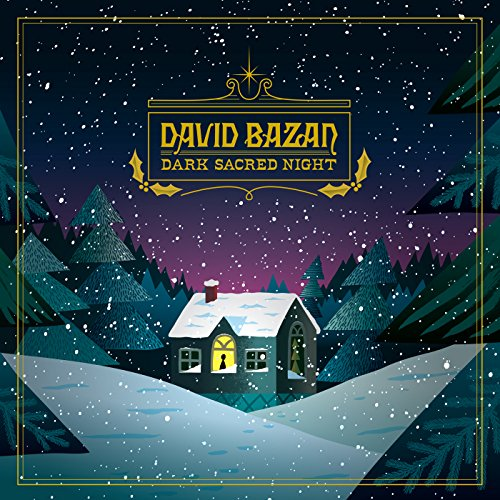 BAZAN,DAVID <br/> <small>DARK SACRED NIGHT (COLV) (DLCD</small>