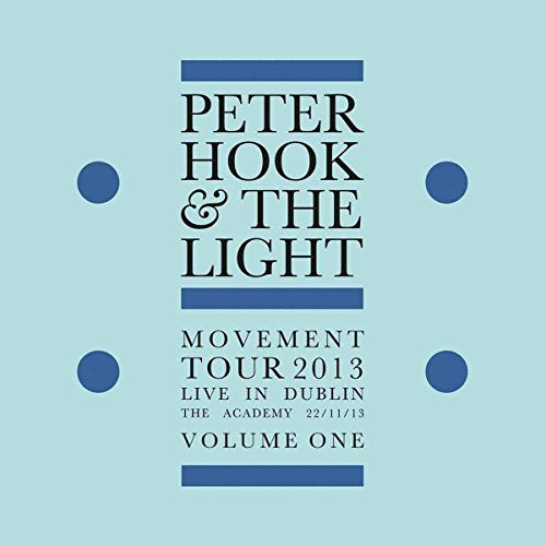 HOOK,PETER & LIGHT <br/> <small>MOVEMENT - LIVE IN DUBLIN 1</small>