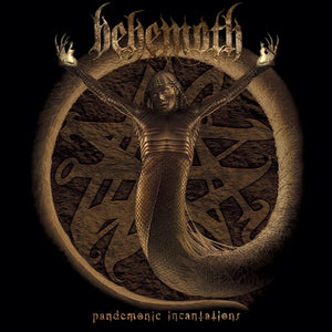 BEHEMOTH <br/> <small>PANDEMONIC INCANTATIONS</small>