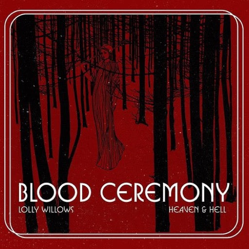 BLOOD CEREMONY <br/> <small>LOLLY WINDOWS  (COLV)</small>