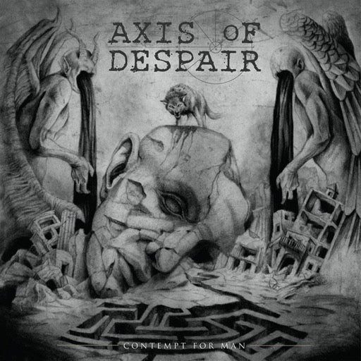 AXIS OF DESPAIR <br/> <small>CONTEMPT FOR MAN</small>