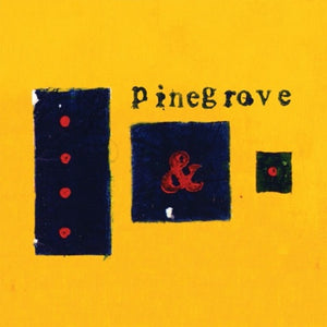 PINEGROVE <br/> <small>EVERYTHING SO FAR</small>
