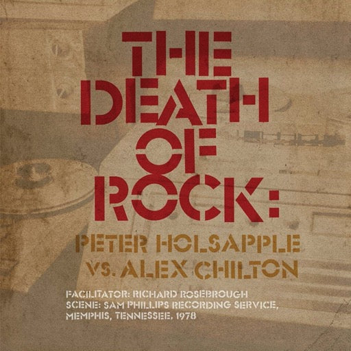HOLSAPPLE,PETER VS CHILTON,ALE <br/> <small>DEATH OF ROCK</small>
