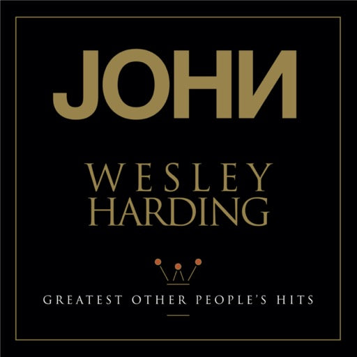 HARDING,JOHN WESLEY <br/> <small>GREATEST OTHER PEOPLE'S HITS (</small>