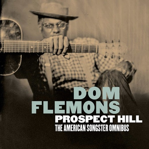 FLEMONS,DOM <br/> <small>PROSPECT HILL: THE AMERICAN SO</small>