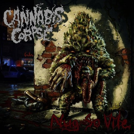 CANNABIS CORPSE <br/> <small>NUG SO VILE</small>
