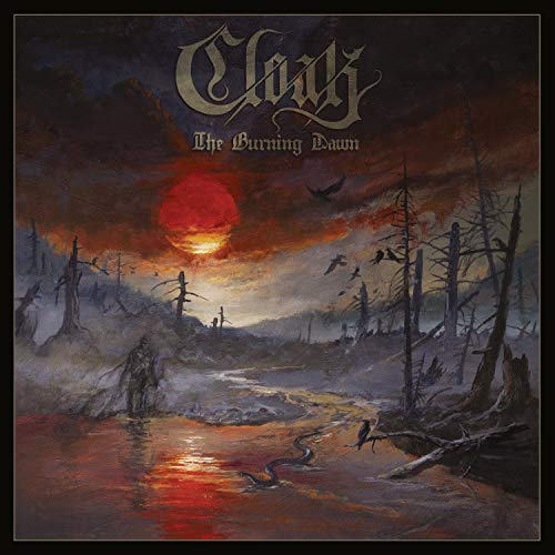 CLOAK <br/> <small>BURNING DAWN</small>