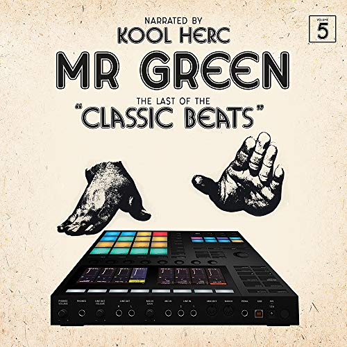 MR. GREEN <br/> <small>LAST OF THE CLASSIC BEATS</small>