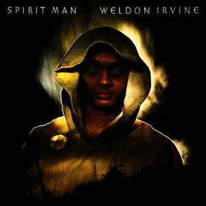 IRVINE,WELDON <br/> <small>SPIRIT MAN</small>