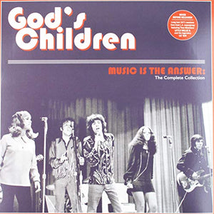 GOD'S CHILDREN <br/> <small>MUSIC IS THE ANSWER: THE COMPL</small>