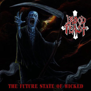 BLOOD FEAST <br/> <small>FUTURE STATE OF WICKED</small>