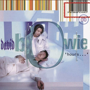BOWIE,DAVID <br/> <small>HOURS (AUDP) (COLV) (LTD) (OGV</small>