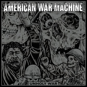 AMERICAN WAR MACHINE <br/> <small>UNHOLY WAR</small>
