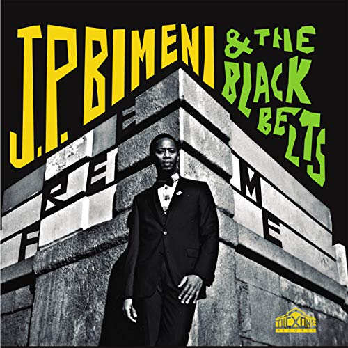 J.P. BIMENI & THE BLACK BELTS <br/> <small>FREE ME</small>