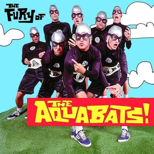 AQUABATS <br/> <small>FURY OF THE AQUABATS</small>