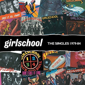 GIRLSCHOOL <br/> <small>SINGLES 1979-1984 (COLV) (LTD)</small>