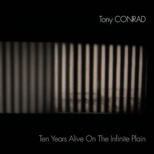 CONRAD,TONY <br/> <small>TEN YEARS ALIVE ON THE INFINIT</small>