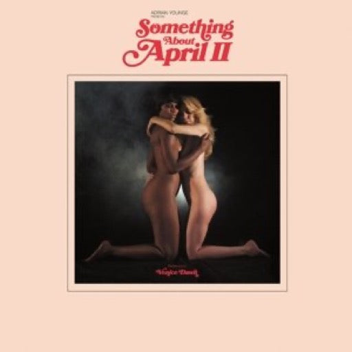 ADRIAN YOUNGE PRESENTS VENICE <br/> <small>SOMETHING ABOUT APRIL PART 2</small>