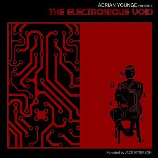 YOUNGE,ADRIAN PRESENTS <br/> <small>ELECTRONIQUE VOID: BLACK NOISE</small>
