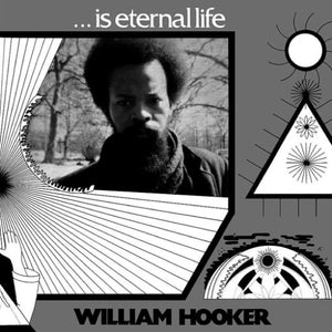 HOOKER,WILLIAM <br/> <small>...IS ETERNAL LIFE</small>