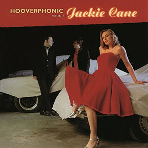 HOOVERPHONIC <br/> <small>PRESENTS JACKIE CANE (15TH ANN</small>