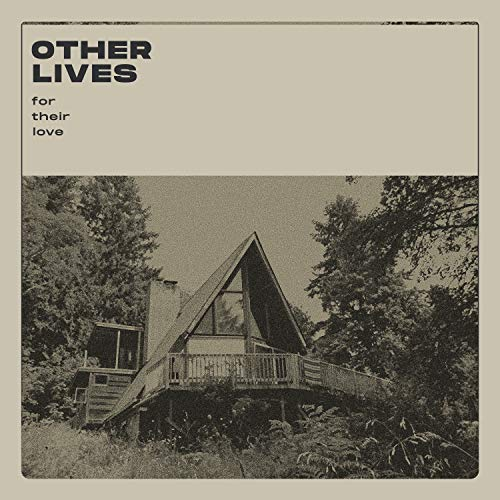 OTHER LIVES <br/> <small>FOR THEIR LOVE (CLEAR)(LTD)</small>