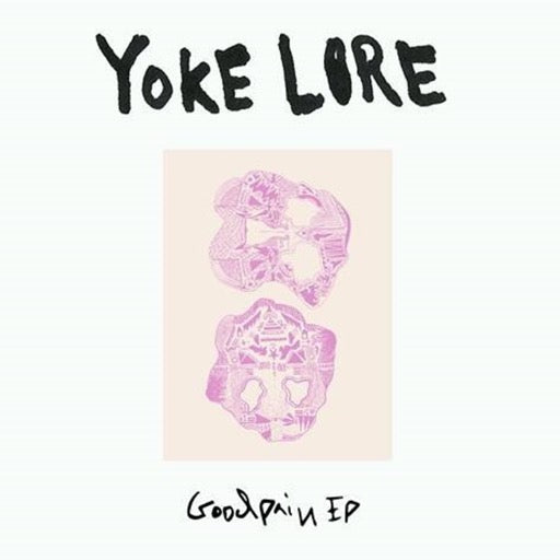 YOKE LORE <br/> <small>GOODPAIN (10IN) (EP) (DLCD)</small>