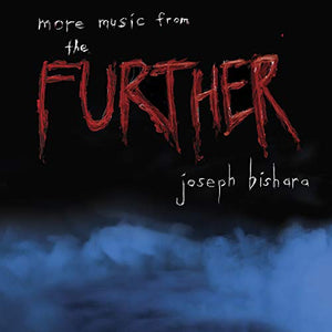 BISHARA,JOSEPH <br/> <small>MORE MUSIC FROM THE FURTHER /</small>