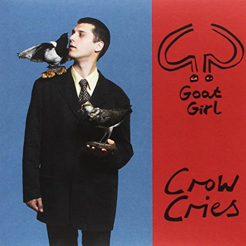 GOAT GIRL <br/> <small>CROW CRIES</small>
