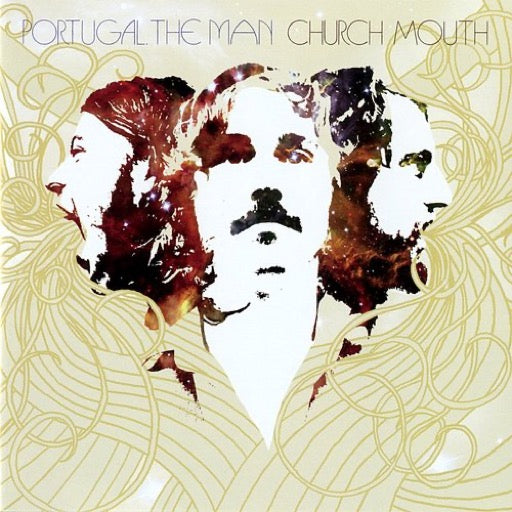 PORTUGAL THE MAN <br/> <small>CHURCH MOUTH</small>
