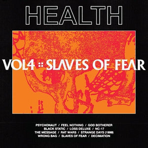 HEALTH <br/> <small>VOL 4: SLAVES OF FEAR</small>