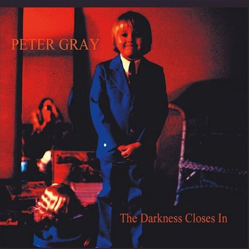 GRAY,PETER <br/> <small>DARKNESS CLOSES IN (CDRP)</small>