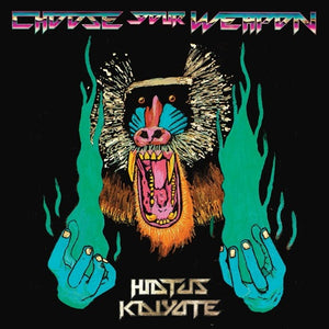 HIATUS KAIYOTE <br/> <small>CHOOSE YOUR WEAPON</small>