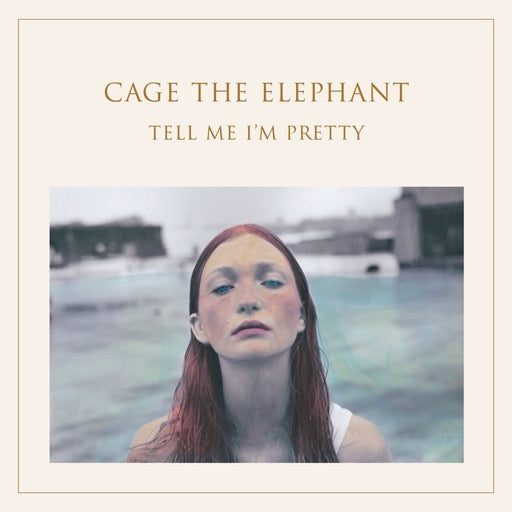 CAGE THE ELEPHANT <br/> <small>TELL ME I'M PRETTY (GATE) (OGV</small>