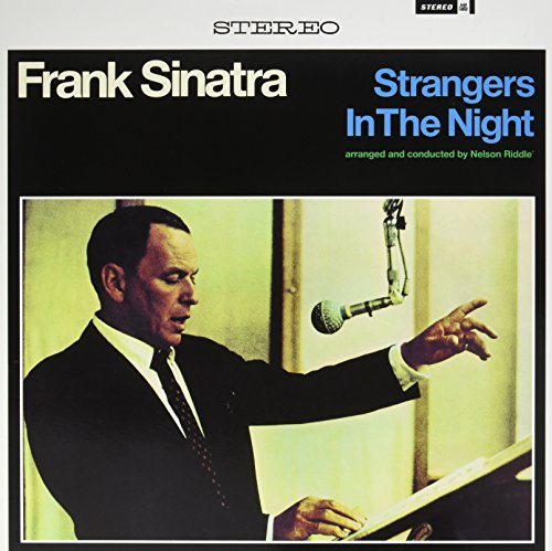 SINATRA,FRANK <br/> <small>STRANGERS IN THE NIGHT</small>
