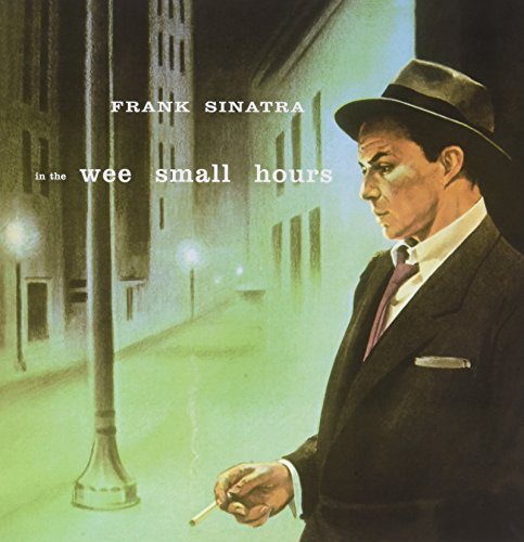 SINATRA,FRANK <br/> <small>IN THE WEE SMALL HOURS</small>