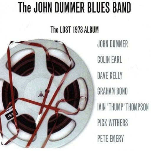 DUMMER,JOHN BLUES BAND <br/> <small>LOST 1973 ALBUM (UK)</small>