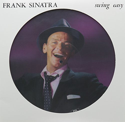 SINATRA,FRANK <br/> <small>SWING EASY (PIC DISC)</small>
