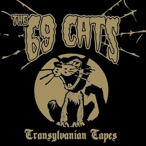 69 CATS <br/> <small>TRANSYLVANIAN TAPES</small>