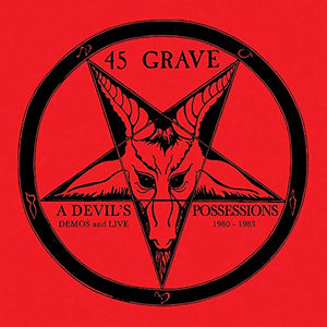 45 GRAVE <br/> <small>DEVIL'S POSSESSIONS - DEMOS &</small>