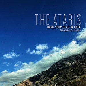 ATARIS <br/> <small>HANG YOUR HEAD IN HOPE - THE A</small>