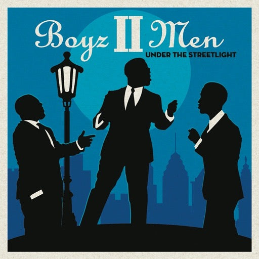 BOYZ II MEN <br/> <small>UNDER THE STREETLIGHT</small>