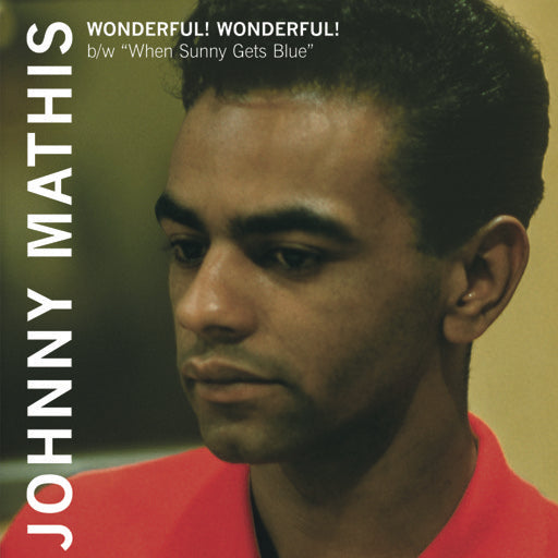 MATHIS,JOHNNY <br/> <small>WONDERFUL WONDERFUL / WHEN SUN</small>