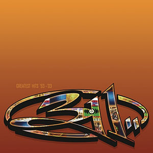 311 <br/> <small>GREATEST HITS 93-03 (GATE) (OF</small>
